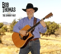 The Cowboy Way Album - Singer Bob Thomas